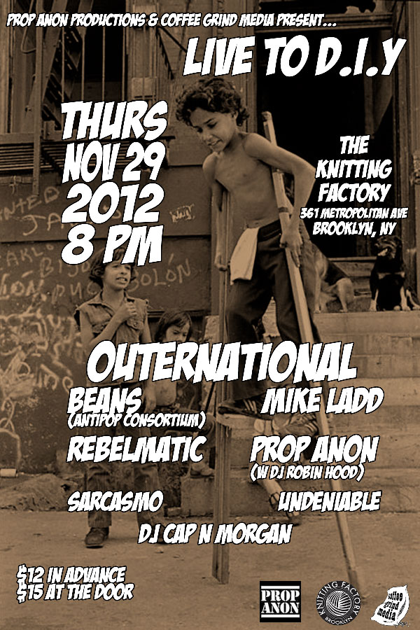 11/ 29Prop Anon Productions & Coffee Grind Media Present...